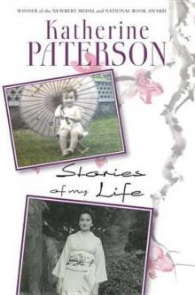 Stories of My Life av Katherine Paterson (Heftet)