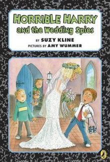 Horrible Harry and the Wedding Spies av Suzy Kline (Heftet)