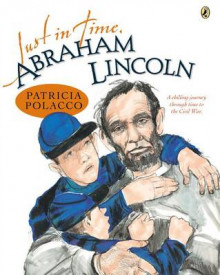 Just in Time, Abraham Lincoln av Patricia Polacco (Heftet)