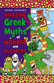 Amazing Greek Myths of Wonder and Blunders av Mike Townsend (Heftet)