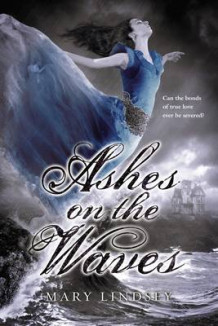 Ashes on the Waves av Mary Lindsey (Heftet)