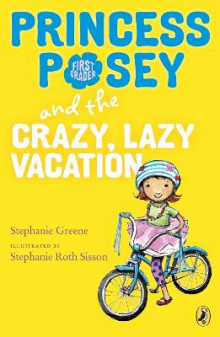 Princess Posey and the Crazy, Lazy Vacation av Stephanie Greene (Heftet)