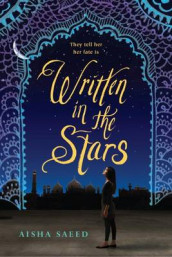 Written in the Stars av Aisha Saeed (Heftet)