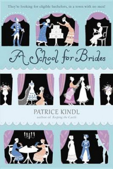 A School for Brides av Patrice Kindl (Heftet)