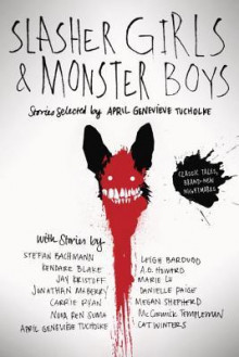 Slasher Girls & Monster Boys av April Genevieve Tucholke (Heftet)