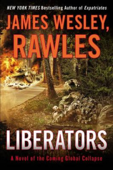 Liberators av James Wesley Rawles (Heftet)
