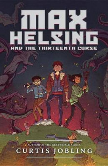 Max Helsing and the Thirteenth Curse av Curtis Jobling (Heftet)
