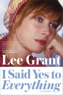 I Said Yes To Everything av Lee Grant (Heftet)