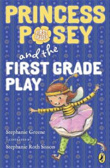 Princess Posey and the First Grade Play av Stephanie Greene (Heftet)