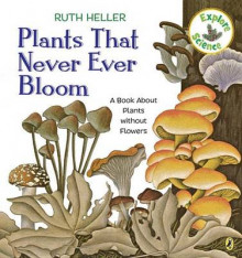 Plants That Never Ever Bloom av Ruth Heller (Heftet)