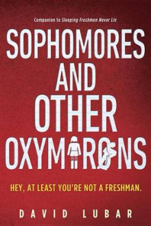Sophomores and Other Oxymorons av David Lubar (Heftet)