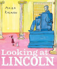 Looking at Lincoln av Maira Kalman (Heftet)
