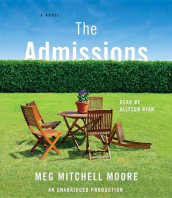 The Admissions av Meg Mitchell Moore (Lydbok-CD)