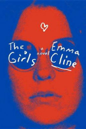 The Girls av Emma Cline (Lydbok-CD)