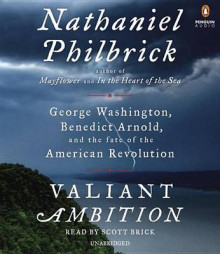 Valiant Ambition av Nathaniel Philbrick (Lydbok-CD)