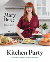Kitchen Party av Mary Berg (Innbundet)