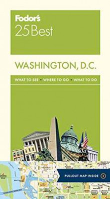 Fodor's Washington, D.C. 25 Best av Fodor's Travel Guides (Heftet)