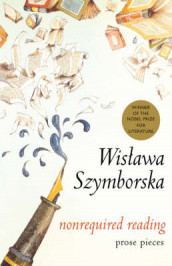 Nonrequired Reading av Wislawa Szymborska (Innbundet)