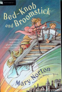 Bed-Knob and Broomstick av Mary Norton (Heftet)
