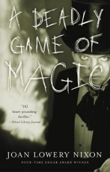 A Deadly Game of Magic av Joan Lowery Nixon (Heftet)