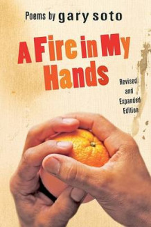 A Fire in My Hands av Gary Soto (Innbundet)