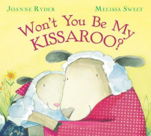 Won't You be My Kissaroo? av Joanne Ryder (Heftet)