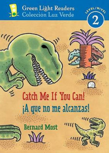 Catch Me If You Can!/ a Que No Me Alcanzas! av Bernard Most (Heftet)