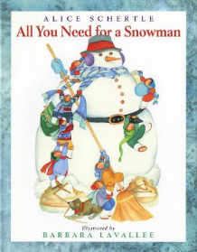 All You Need for a Snowman av Alice Schertle (Heftet)
