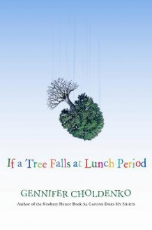 If a Tree Falls at Lunch Period av Gennifer Choldenko (Heftet)