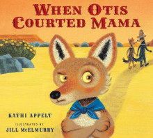 When Otis Courted Mama av Kathi Appelt (Innbundet)