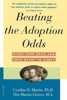 Beating the Adoption Odds av Cynthia Martin (Heftet)