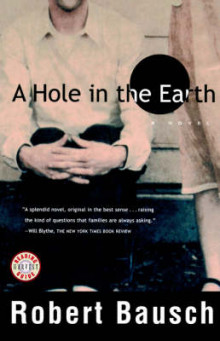 A Hole in the Earth av Robert Bausch (Heftet)
