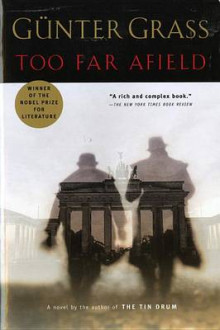 Too far afield av Günter Grass (Heftet)