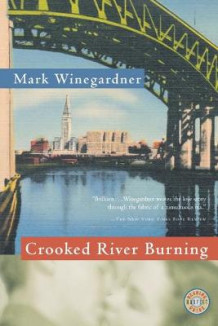 Crooked River Burning av Mark Winegardner (Heftet)