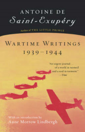 Wartime Writings 1939-1944 av Antoine De Saint-Exupery (Heftet)