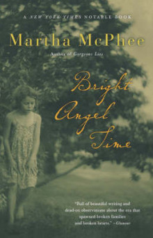 Bright Angel Time av Martha McPhee (Heftet)