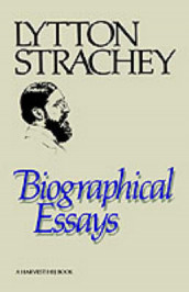 Biographical Essays av Lytton Strachey (Heftet)