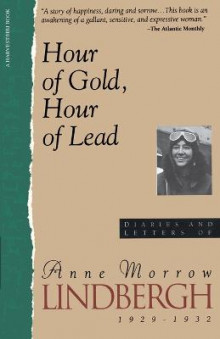 Hour of Gold, Hour of Lead av Anne Morrow Lindbergh (Heftet)
