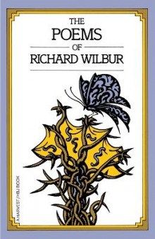 The Poems of Richard Wilbur av Richard Wilbur (Heftet)