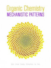 Organic Chemistry: Mechanistic Patterns with Printed Access Card (12 Months/Multi Term) for ChemWare av Nathan Ackroyd, Scott Browning, Ghislain Deslongchamps, Felix Lee, William Ogilvie og Effie Sauer (Blandet mediaprodukt)