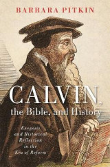 Omslag - Calvin, the Bible, and History