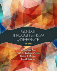 Gender Through the Prism of Difference av Professor Emeritus Maxine Baca Zinn, Professor and Director of Graduate Studies Pierrette Hondagneu-Sotelo, Professor Michael A Messner og Professor of Sociology Amy M Denissen (Heftet)