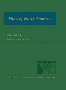 Flora of North America North of Mexico: Bryophyta Volume 28, Part 2 av Flora of North America Editorial Committee (Innbundet)