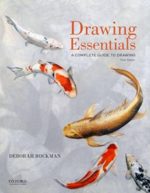 Drawing Essentials av Professor of Art and Chair of the Drawing and Printmaking Deborah Rockman (Heftet)