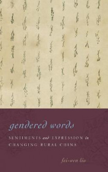 Gendered Words av Fei-Wen Liu (Innbundet)