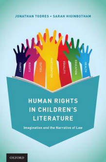 Human Rights in Children's Literature av Jonathan Todres og Sarah Higinbotham (Innbundet)