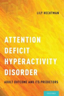 Attention Deficit Hyperactivity Disorder (Heftet)
