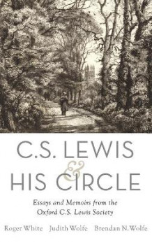C. S. Lewis and His Circle (Innbundet)