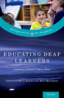 Educating Deaf Learners (Innbundet)