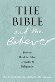 The Bible and the Believer av Marc Zvi Brettler, Peter Enns og Harrington (Heftet)